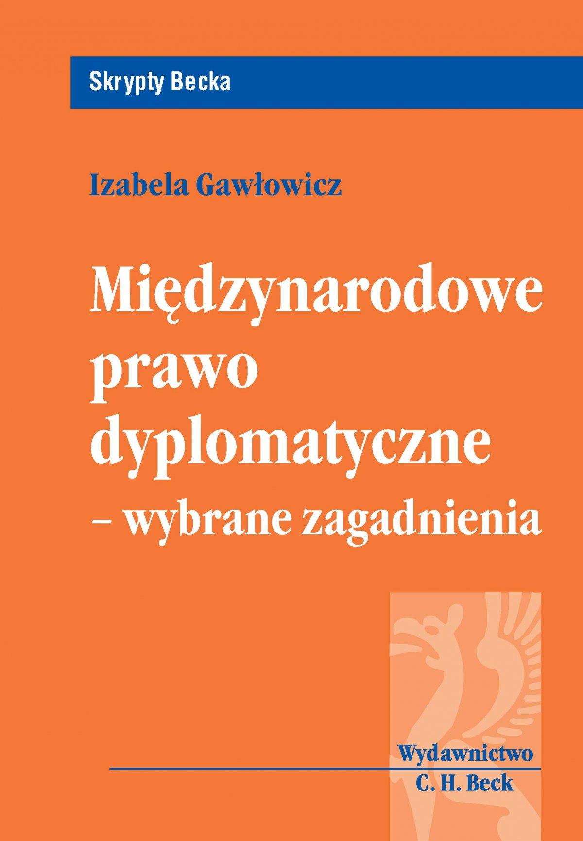 Międzynarodowe prawo dyplomatyczne - wybrane zagadnienia - Ebook (Książka PDF) do pobrania w formacie PDF