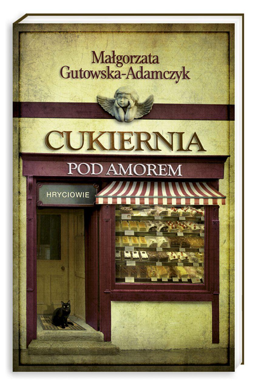 Cukiernia Pod Amorem. Tom 3 Hryciowie - Ebook (Książka na Kindle) do pobrania w formacie MOBI