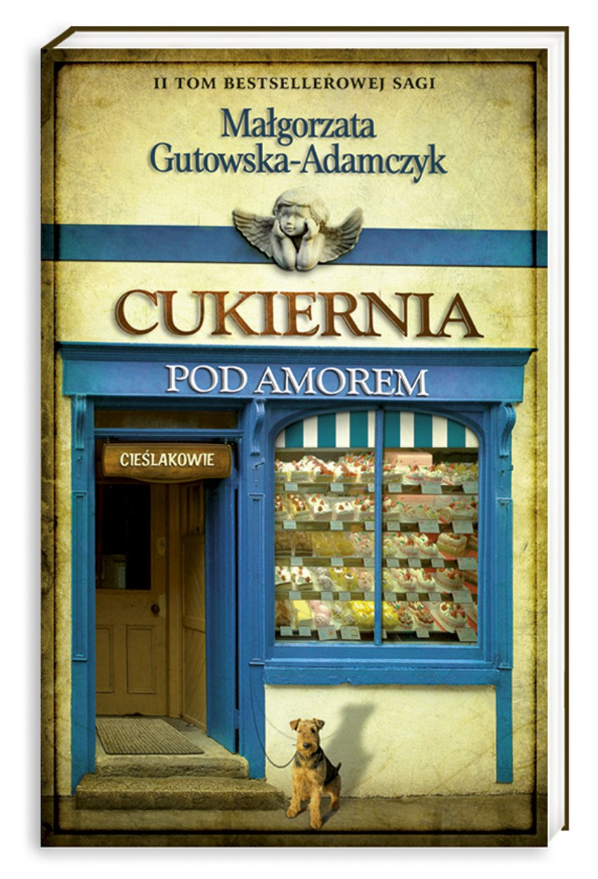 Cukiernia Pod Amorem. Tom 2 Cieślakowie - Ebook (Książka na Kindle) do pobrania w formacie MOBI