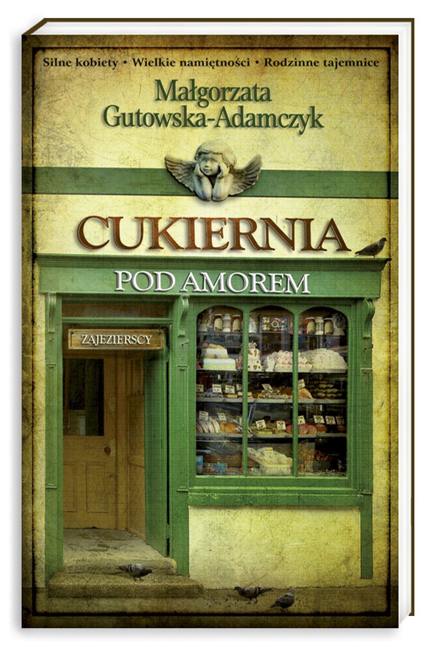 Cukiernia pod Amorem. Tom 1 Zajezierscy - Ebook (Książka na Kindle) do pobrania w formacie MOBI
