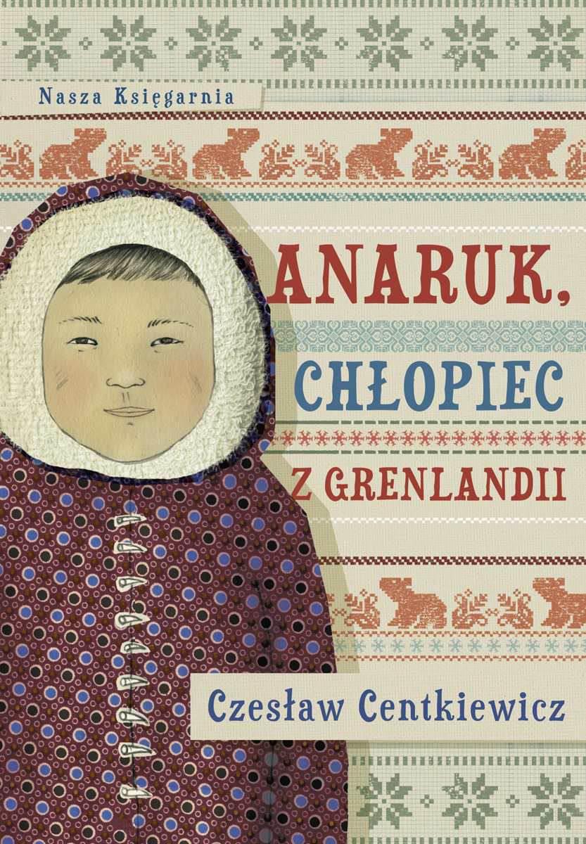 Anaruk, chłopiec z Grenlandii - Ebook (Książka na Kindle) do pobrania w formacie MOBI