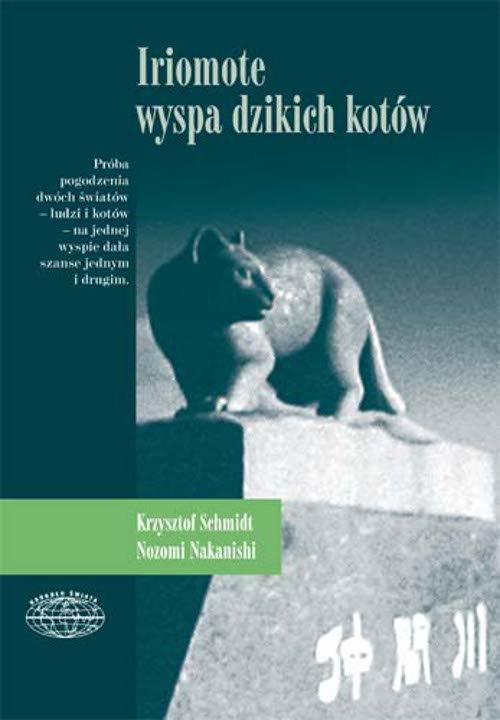 Iriomote - wyspa dzikich kotów - Ebook (Książka na Kindle) do pobrania w formacie MOBI