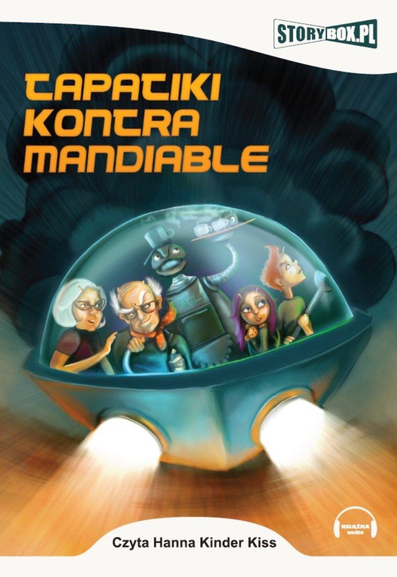 Tapatiki kontra Mandiable - Audiobook (Książka audio MP3) do pobrania w całości w archiwum ZIP