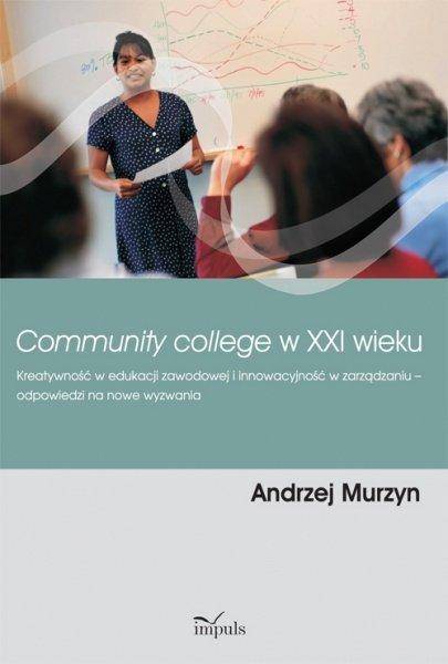 Community college w XXI wieku - Ebook (Książka PDF) do pobrania w formacie PDF