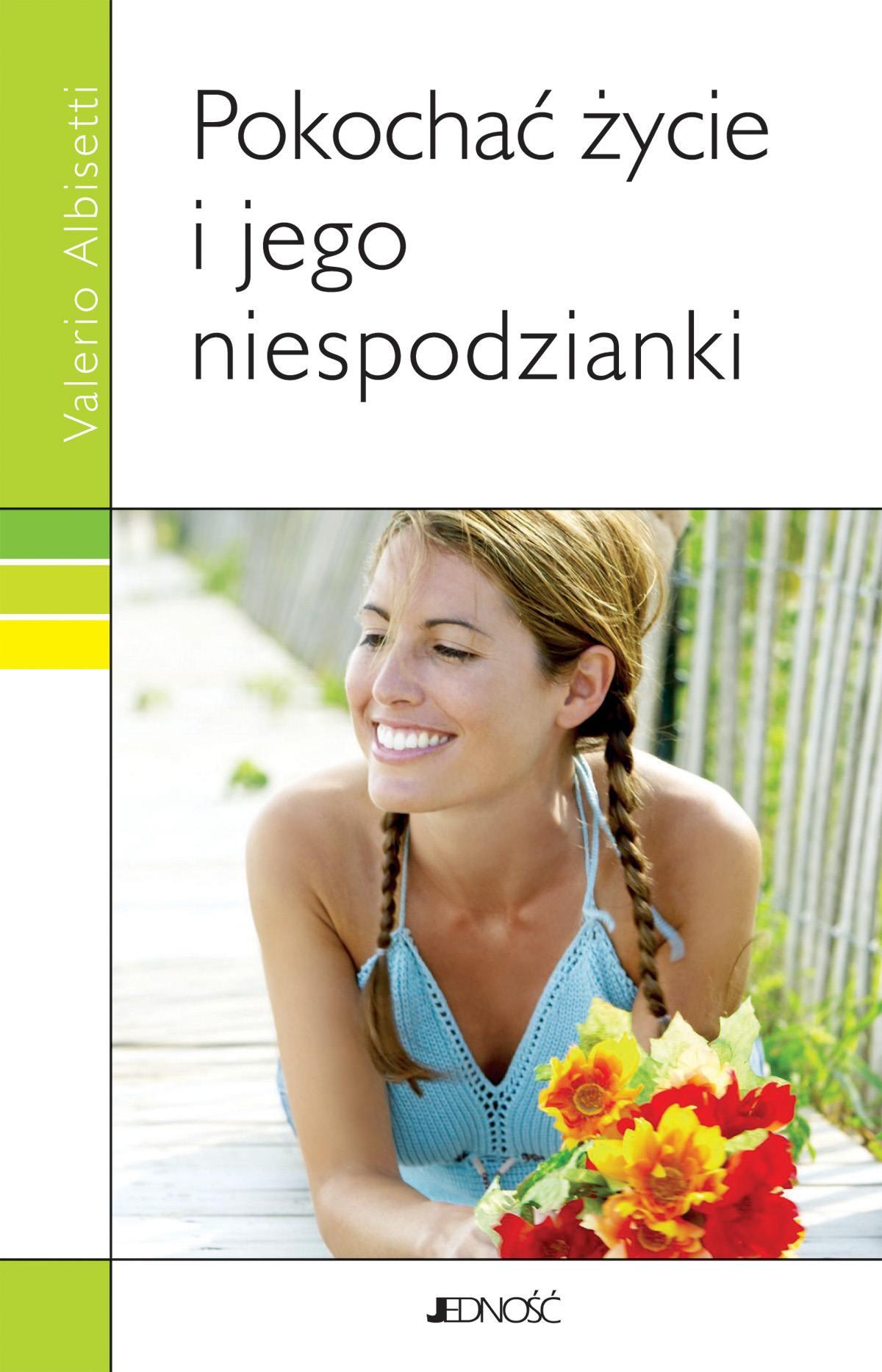 Pokochać życie i jego niespodzianki - Ebook (Książka EPUB) do pobrania w formacie EPUB