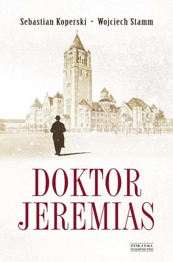 Doktor Jeremias - Ebook (Książka na Kindle) do pobrania w formacie MOBI