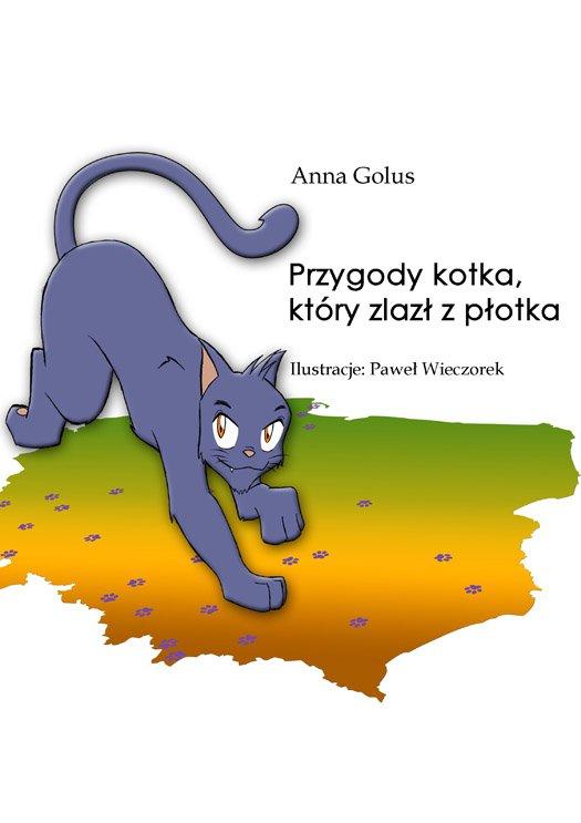 Przygody kotka, który zlazł z płotka - Ebook (Książka PDF) do pobrania w formacie PDF