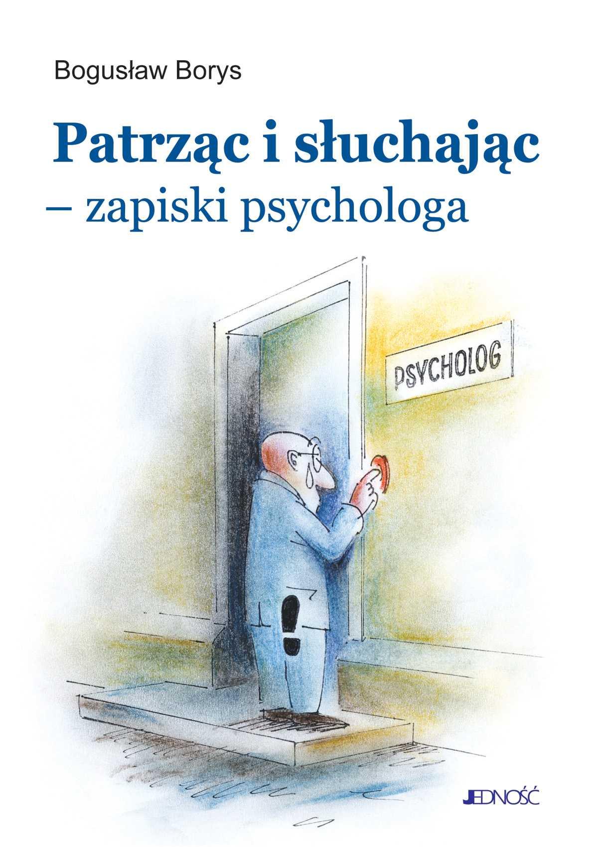 Patrząc i słuchając - zapiski psychologa - Ebook (Książka EPUB) do pobrania w formacie EPUB