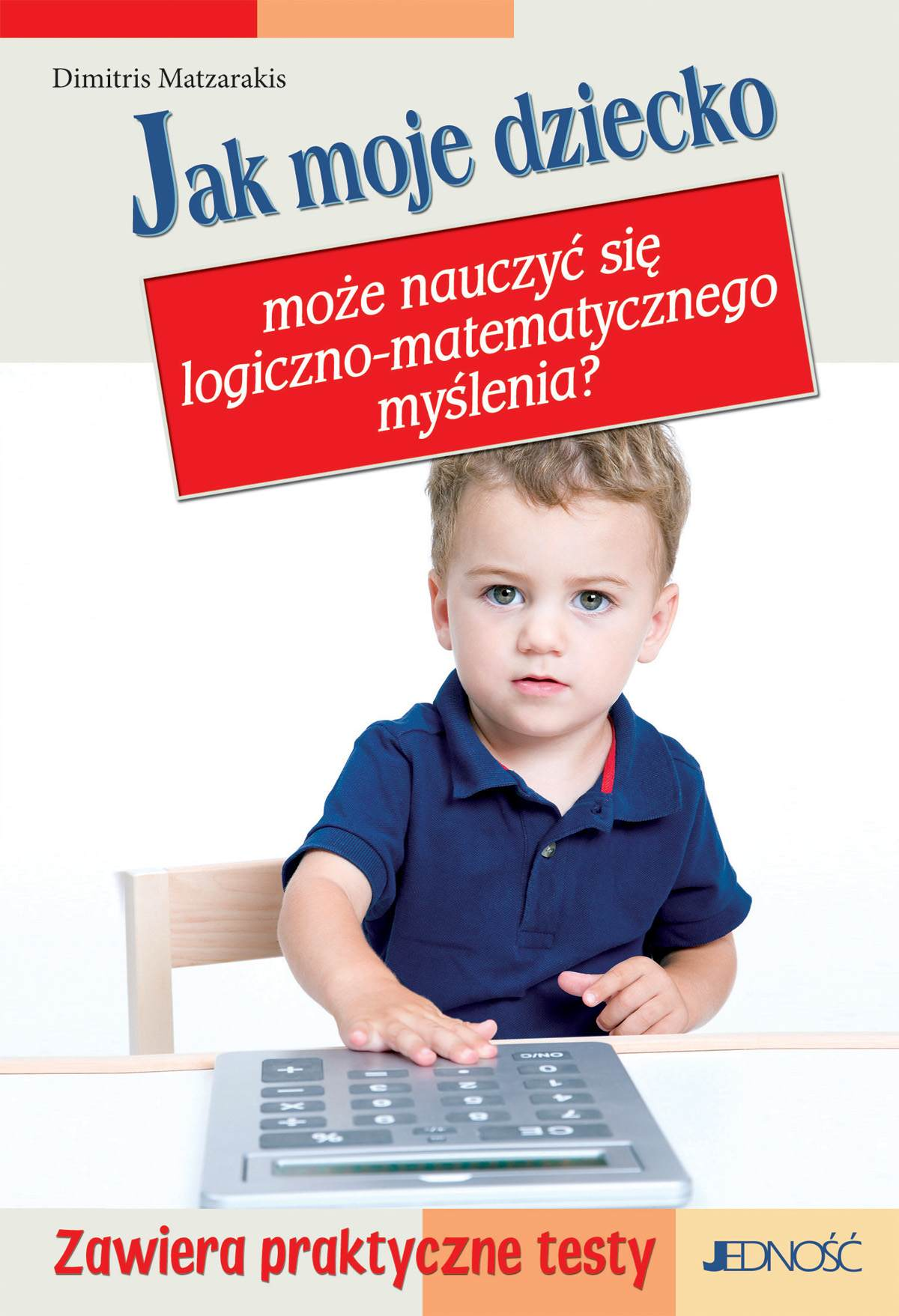 Jak moje dziecko może nauczyć się logiczno-matematycznego myślenia? - Ebook (Książka PDF) do pobrania w formacie PDF