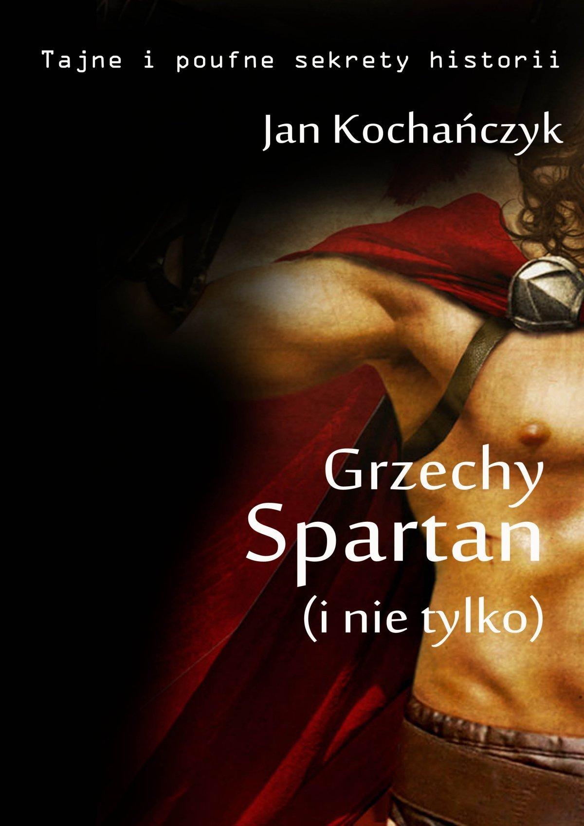 Grzechy Spartan (i nie tylko) - Ebook (Książka na Kindle) do pobrania w formacie MOBI