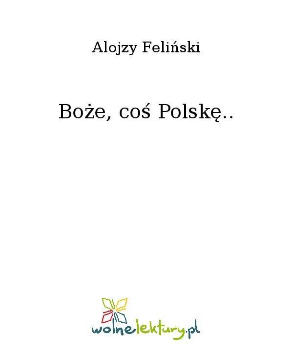 Boże, coś Polskę.. - Ebook (Książka na Kindle) do pobrania w formacie MOBI