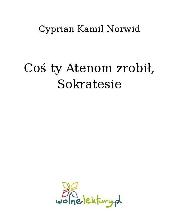 Coś ty Atenom zrobił, Sokratesie - Ebook (Książka na Kindle) do pobrania w formacie MOBI