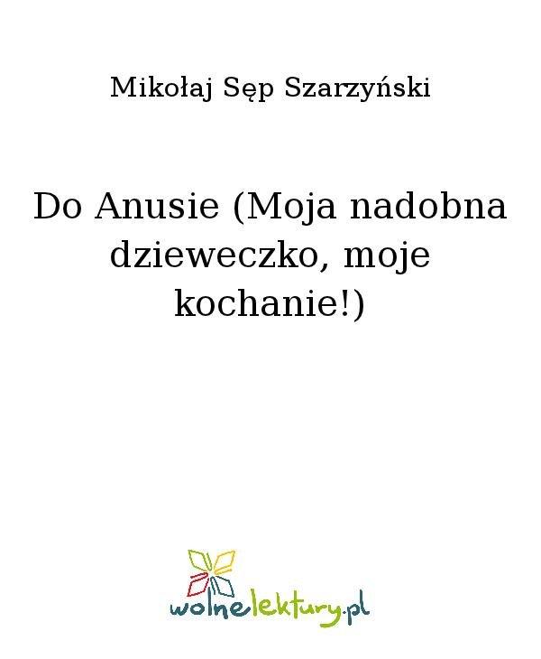 Do Anusie (Moja nadobna dzieweczko, moje kochanie!) - Ebook (Książka na Kindle) do pobrania w formacie MOBI