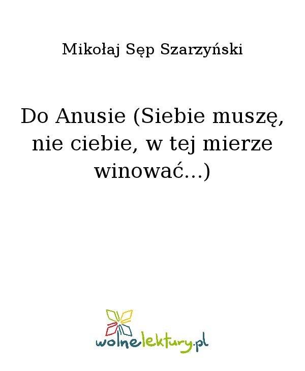 Do Anusie (Siebie muszę, nie ciebie, w tej mierze winować...) - Ebook (Książka na Kindle) do pobrania w formacie MOBI