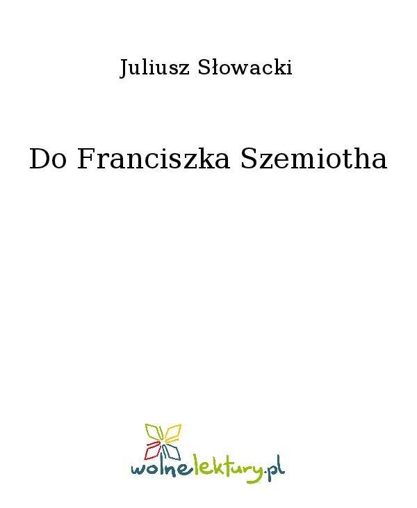 Do Franciszka Szemiotha - Ebook (Książka na Kindle) do pobrania w formacie MOBI