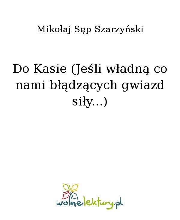 Do Kasie (Jeśli władną co nami błądzących gwiazd siły...) - Ebook (Książka na Kindle) do pobrania w formacie MOBI