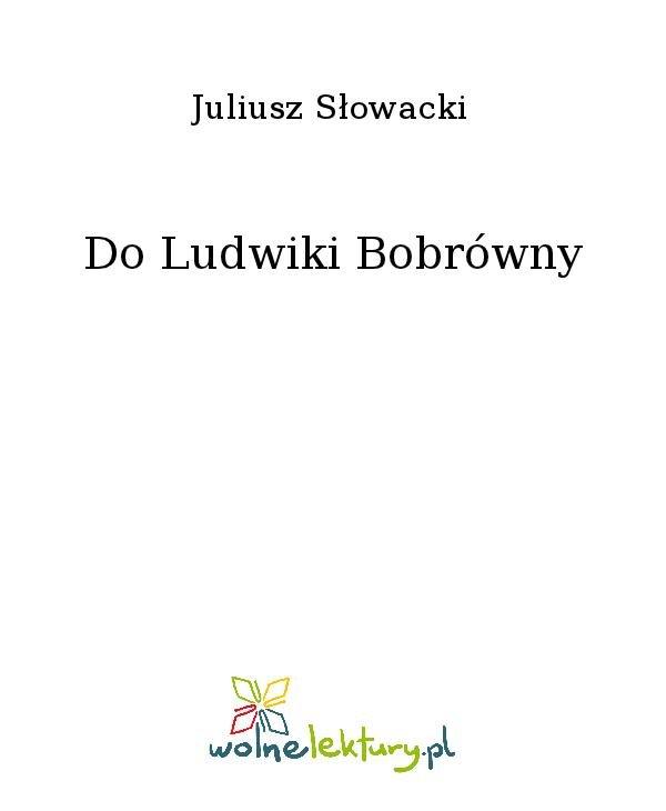 Do Ludwiki Bobrówny - Ebook (Książka na Kindle) do pobrania w formacie MOBI