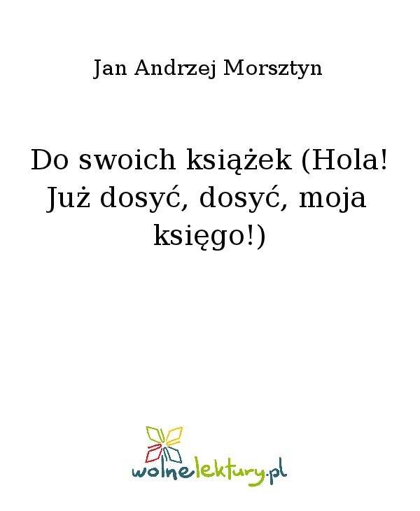Do swoich książek (Hola! Już dosyć, dosyć, moja księgo!) - Ebook (Książka na Kindle) do pobrania w formacie MOBI