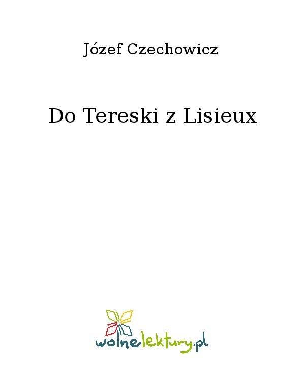 Do Tereski z Lisieux - Ebook (Książka na Kindle) do pobrania w formacie MOBI