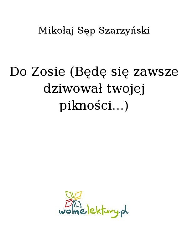 Do Zosie (Będę się zawsze dziwował twojej pikności...) - Ebook (Książka na Kindle) do pobrania w formacie MOBI