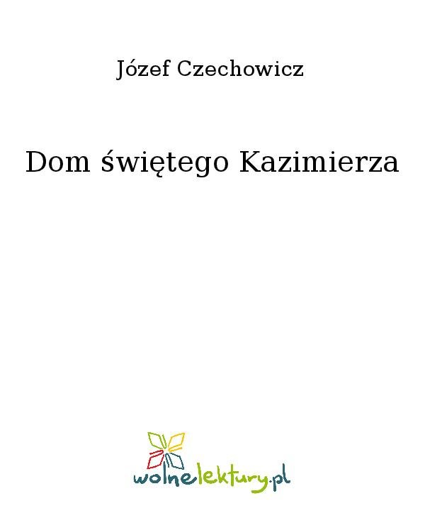 Dom świętego Kazimierza - Ebook (Książka na Kindle) do pobrania w formacie MOBI