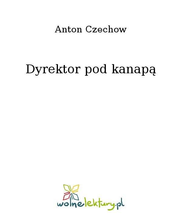 Dyrektor pod kanapą - Ebook (Książka na Kindle) do pobrania w formacie MOBI