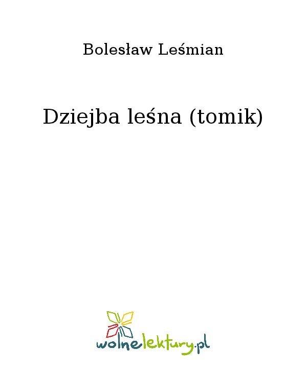 Dziejba leśna (tomik) - Ebook (Książka na Kindle) do pobrania w formacie MOBI