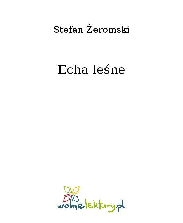 Echa leśne - Ebook (Książka na Kindle) do pobrania w formacie MOBI