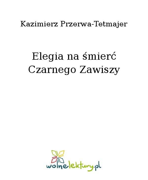 Elegia na śmierć Czarnego Zawiszy - Ebook (Książka na Kindle) do pobrania w formacie MOBI