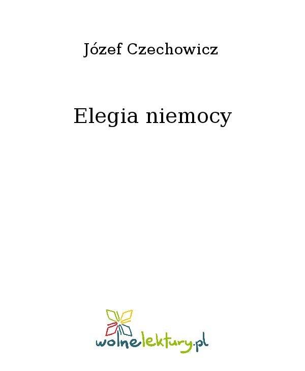 Elegia niemocy - Ebook (Książka na Kindle) do pobrania w formacie MOBI