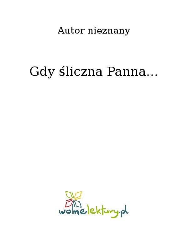 Gdy śliczna Panna... - Ebook (Książka na Kindle) do pobrania w formacie MOBI