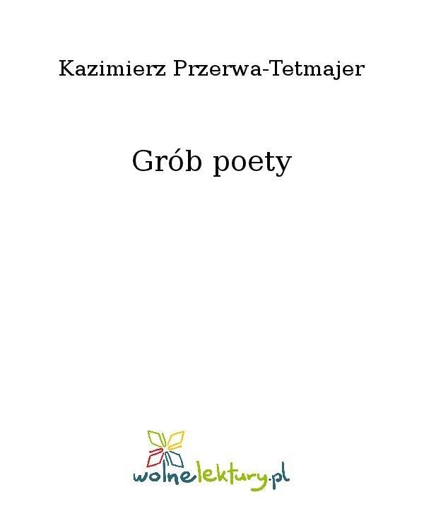 Grób poety - Ebook (Książka na Kindle) do pobrania w formacie MOBI