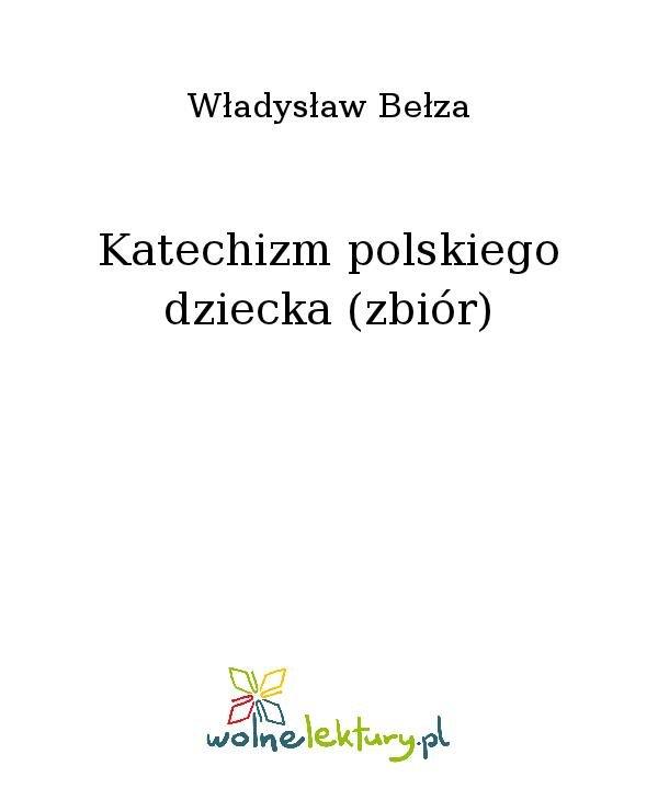 Katechizm polskiego dziecka (zbiór) - Ebook (Książka na Kindle) do pobrania w formacie MOBI