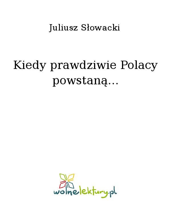 Kiedy prawdziwie Polacy powstaną... - Ebook (Książka na Kindle) do pobrania w formacie MOBI