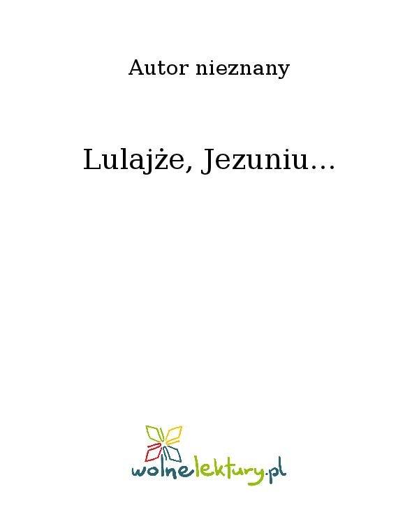 Lulajże, Jezuniu... - Ebook (Książka na Kindle) do pobrania w formacie MOBI