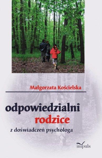 Odpowiedzialni rodzice - Ebook (Książka PDF) do pobrania w formacie PDF