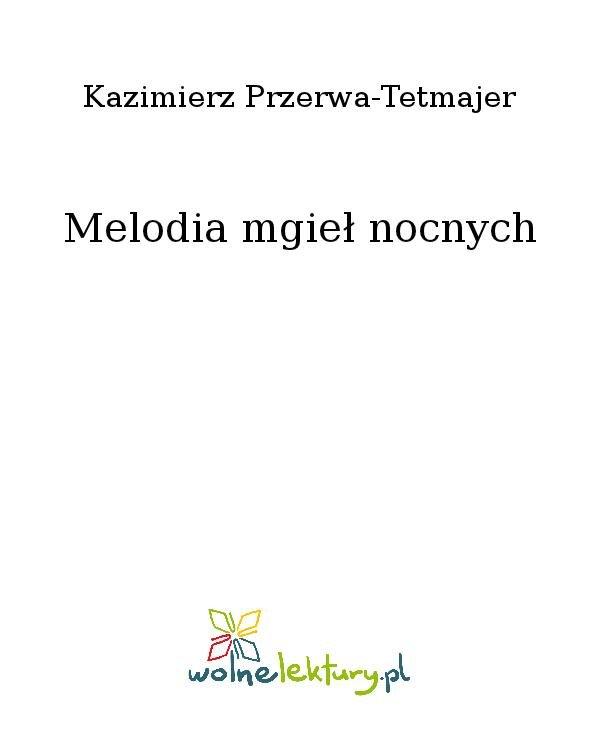 Melodia mgieł nocnych - Ebook (Książka na Kindle) do pobrania w formacie MOBI