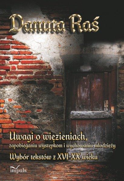 Uwagi o więzieniach, zapobieganiu występkom i wychowaniu młodzieży - Ebook (Książka PDF) do pobrania w formacie PDF