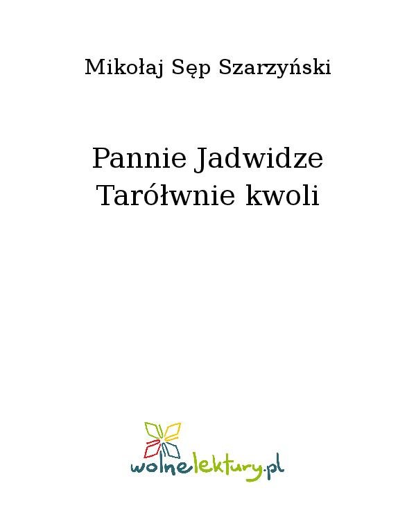 Pannie Jadwidze Tarółwnie kwoli - Ebook (Książka na Kindle) do pobrania w formacie MOBI