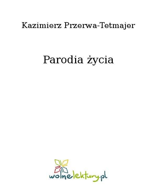 Parodia życia - Ebook (Książka na Kindle) do pobrania w formacie MOBI