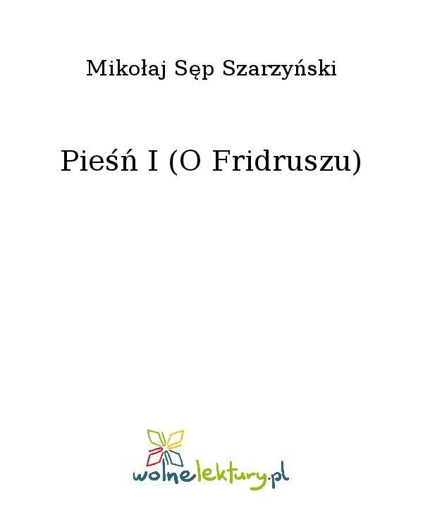 Pieśń I (O Fridruszu) - Ebook (Książka na Kindle) do pobrania w formacie MOBI