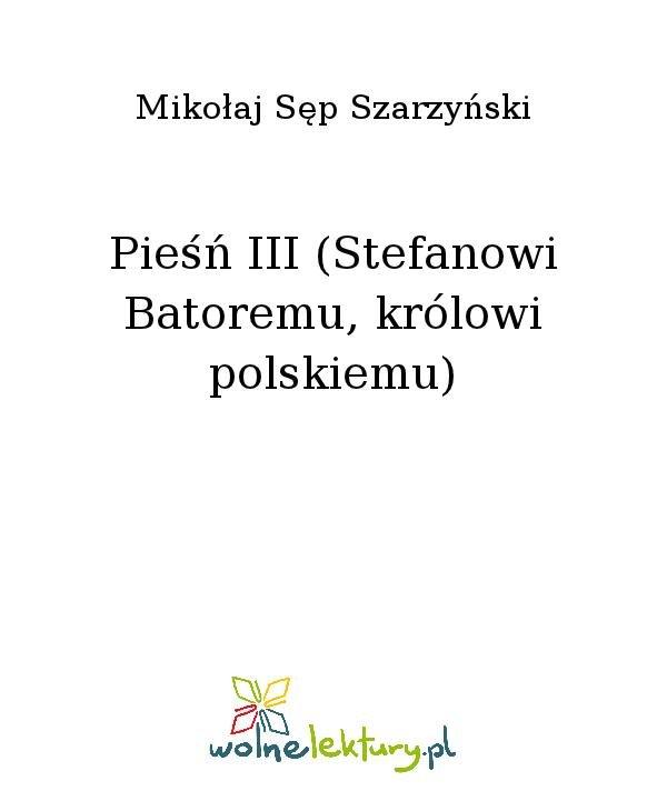 Pieśń III (Stefanowi Batoremu, królowi polskiemu) - Ebook (Książka na Kindle) do pobrania w formacie MOBI