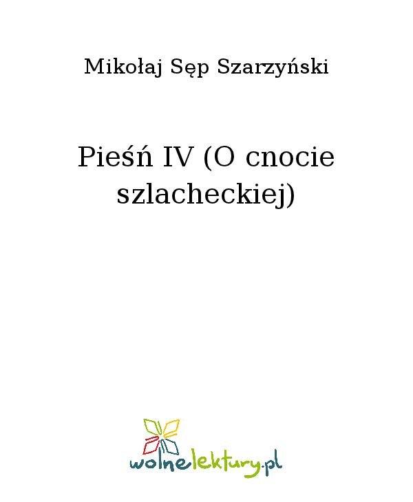 Pieśń IV (O cnocie szlacheckiej) - Ebook (Książka na Kindle) do pobrania w formacie MOBI