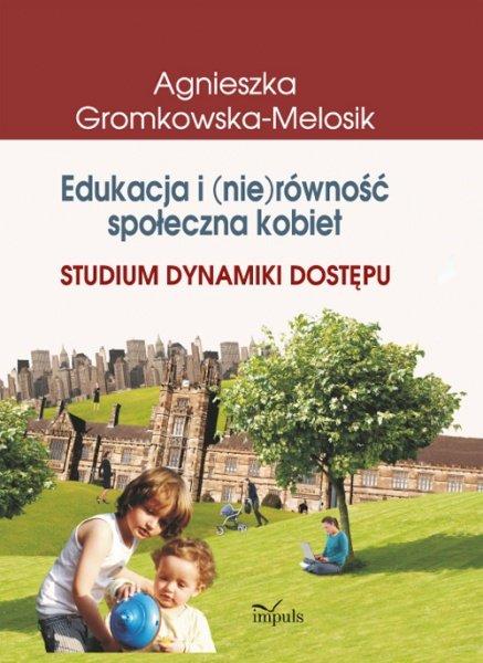 Edukacja i (nie)równość społeczna kobiet - Ebook (Książka PDF) do pobrania w formacie PDF