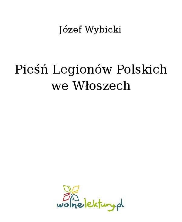 Pieśń Legionów Polskich we Włoszech - Ebook (Książka na Kindle) do pobrania w formacie MOBI
