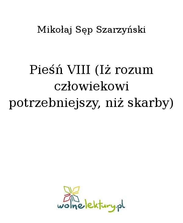 Pieśń VIII (Iż rozum człowiekowi potrzebniejszy, niż skarby) - Ebook (Książka na Kindle) do pobrania w formacie MOBI