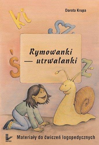 Rymowanki - utrwalanki Materiały do ćwiczeń logopedycznych - Ebook (Książka PDF) do pobrania w formacie PDF