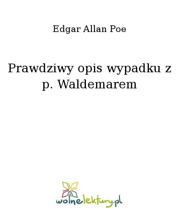 Prawdziwy opis wypadku z p. Waldemarem - Ebook (Książka na Kindle) do pobrania w formacie MOBI