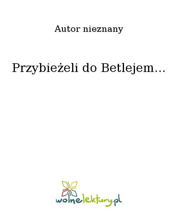 Przybieżeli do Betlejem... - Ebook (Książka na Kindle) do pobrania w formacie MOBI