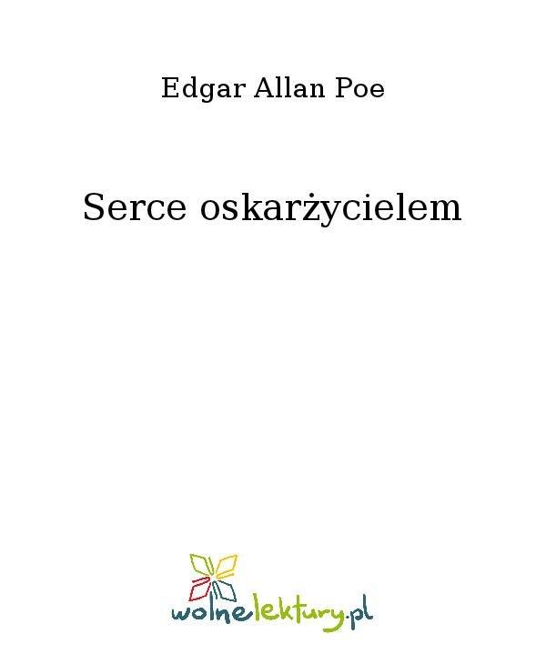 Serce oskarżycielem - Ebook (Książka na Kindle) do pobrania w formacie MOBI
